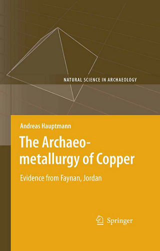 The Archaeometallurgy of Copper Evidence from Faynan