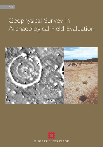 Geophysical Survey in Archaeological Field Evaluation