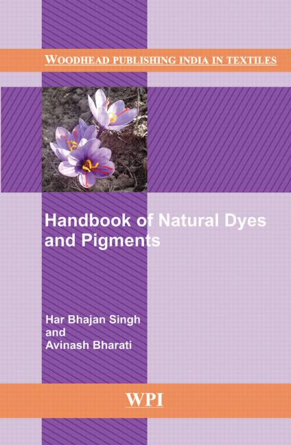 Handbook of Natural Dyes and Pigments